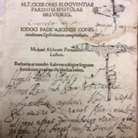 Ciceronis eloqventiae parentis epistolae breviores, odoci Badii Ascensii conficiendarum epiftolarum compendium, Michael Alchouer Patauien lectors