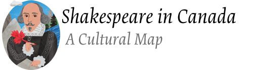 Shakespeare in Canada: A Cultural Map