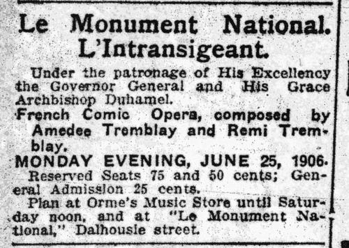 &quot;L&#039;Intransigeant&quot; opera at Le Monument National [advertisement]<br /><br />