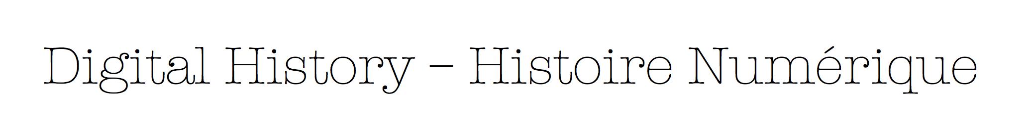 Digital History - Histoire Numérique