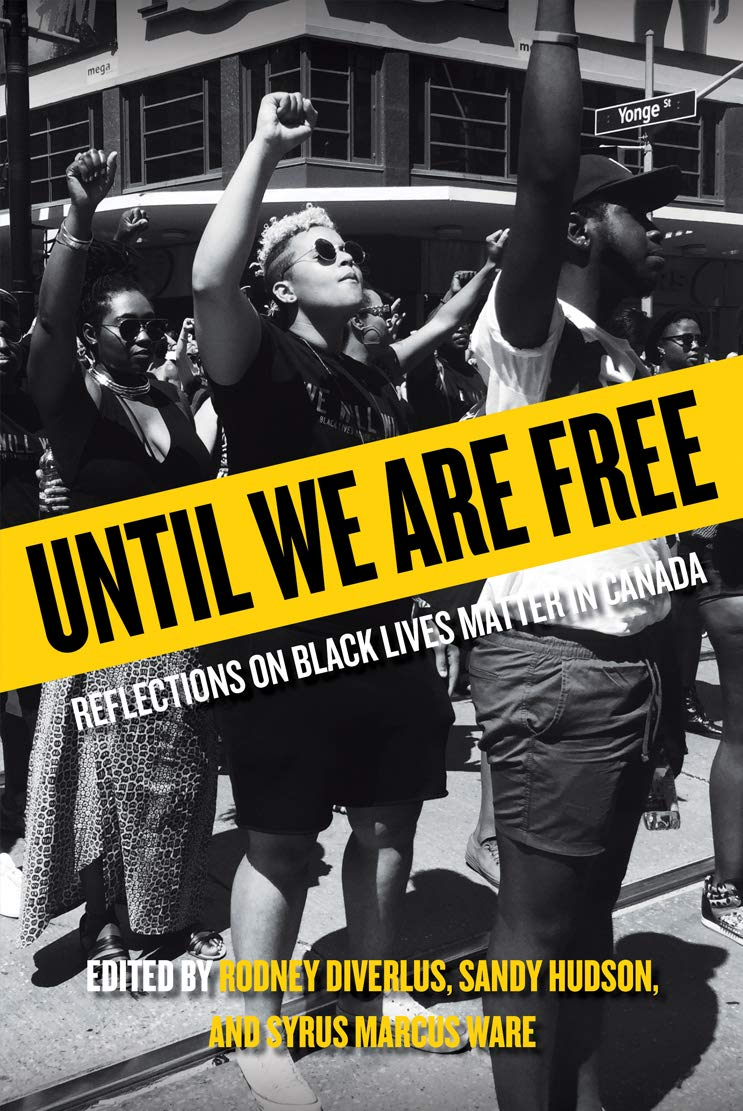 reflections on Black Lives Matter in Canada - Rodney Diverlus, Sandy Hudson, Syrus Marcus Ware.