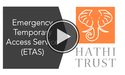 HathiTrust Temporary Access Service (ETAS)