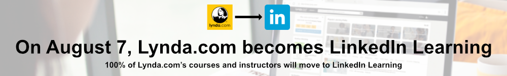 On August 7, Lynda.com becomes LinkedIn Learning