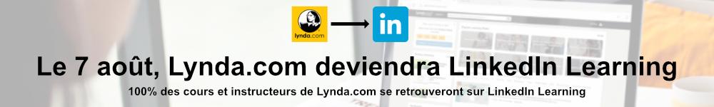 Le 7 aout, Lynda.com deviendra LinkedIn Learning