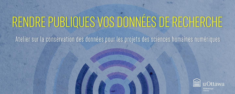 Atelier sur la conservation des données pour les projets des sciences humaines numériques